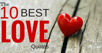 The 10 Best Love Quotes