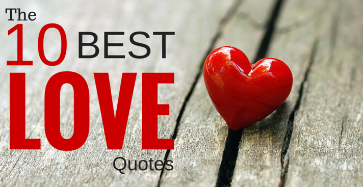 The 10 Best Quotes About Love They Re Not What You Expect